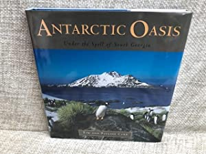 Antarctic Oasis: Under the Spell of South: Carr, Pauline; Carr,