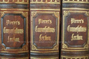 Pierers Universal-Conversations-Lexikon 6.Auflage, 18 Bände, 1875