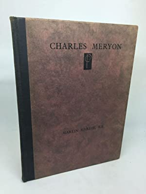 CHARLES MERYON AND HIS EAUX-FORTES SUR PARIS,: HARDIE, Martin