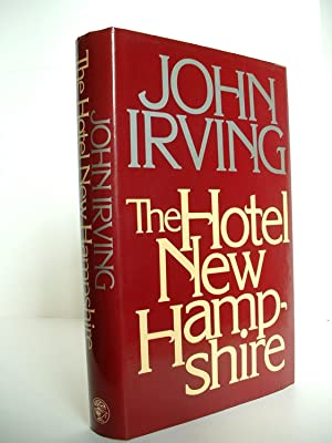 The Hotel New Hampshire: John Irving