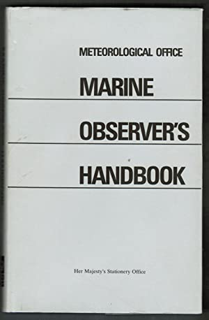 Marine Observer's Handbook: Meteorological Office of
