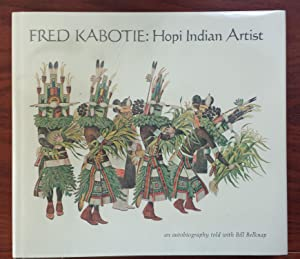 Fred Kabotie, Hopi Indian Artist: Belknap, Bill