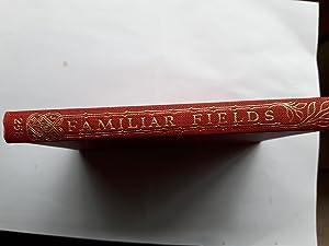 Familiar Fields: Peter McArthur