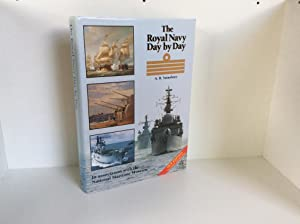 The Royal Navy Day by Day: A. B. Sainsbury