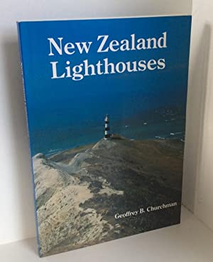 New Zealand Lighthouses: Churchman, Geoffrey B