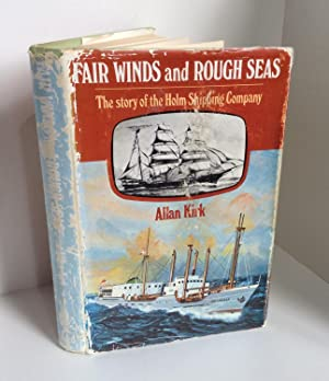 Fair winds and rough seas: The story: Kirk, Allan Alexander