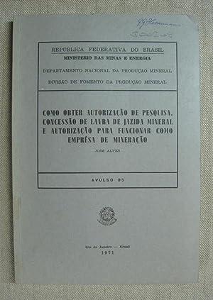Como Obter Autorizaçao de Pesquisa, Concessao de: Alves, Jose