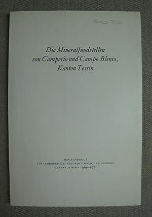 Die Mineralfundstellen von Camperio und Campo Blenio,: Wagner, A.; Frey,
