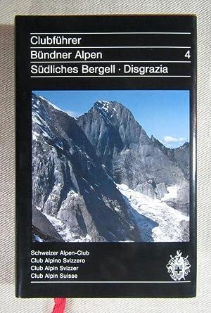 Bündner Alpen, Band IV. Südliche Bergeller Berge: Bachmann, Ruedi