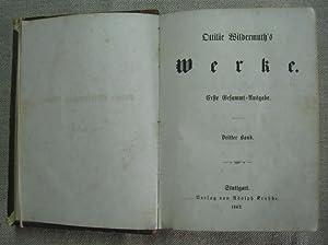 Ottilie Wildermuth's Werke. Erste Gesammt-Ausgabe. 3. Band.: Wildermuth, Ottilie
