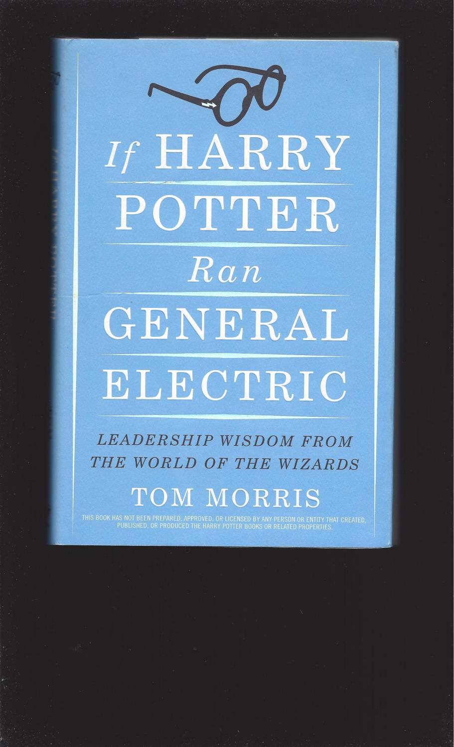 Harry Potter Book Two : If harry potter ran general electric and three other books