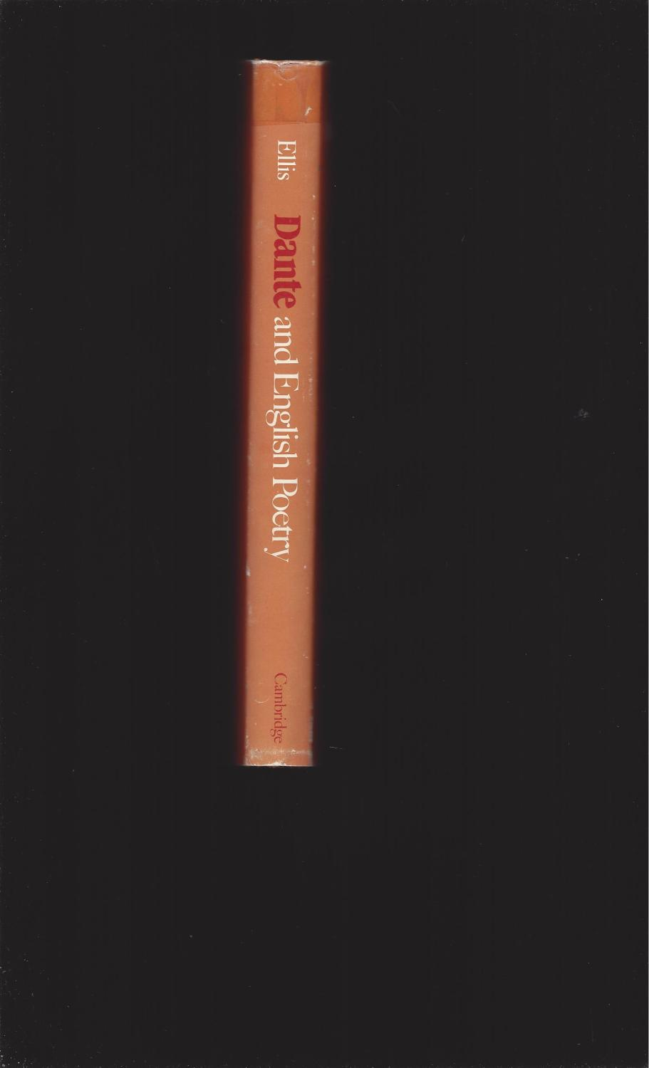 ... Dante and English Poetry: Shelley to T. S. Eliot: Steve Ellis ...