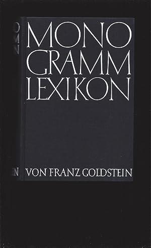 Monogramm-Lexikon Internationales Verzeichnis der Monogramme bildender Kunstler: Franz Goldstein