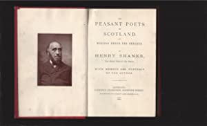 The Peasant Poets of Scotland And Musings Under The Beeches: Henry Shanks, the Blind Poet of the ...