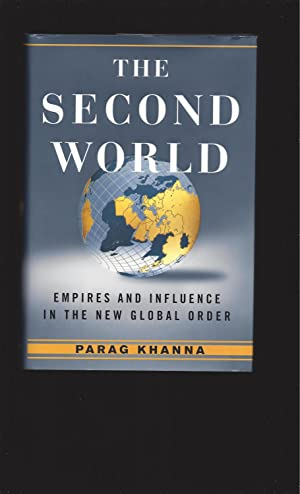 The Second World Empires And Influence In The New Global Order (Signed)