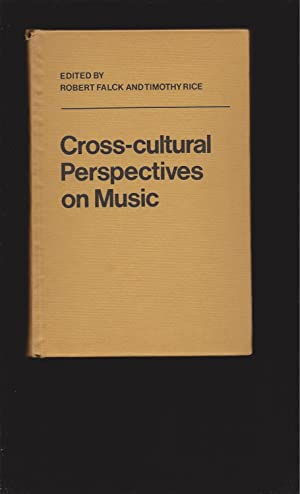 Cross-cultural Perspectives on Music (Essays in memory of Mieczyslaw Kolinski)