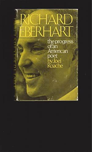 Richard Eberhart: the progress of an American poet (Signed by Eberhart)