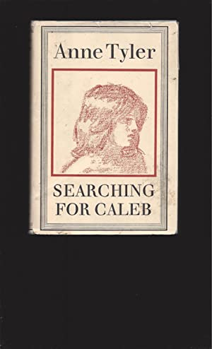 Searching For Caleb (Rare Chatto & Windus UK Edition) First