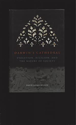 Darwin's Cathedral Evolution, Religion, And The Nature Of Society