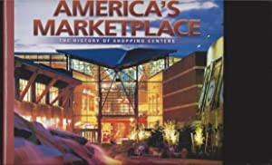 America's Marketplace The History Of Shopping Centers