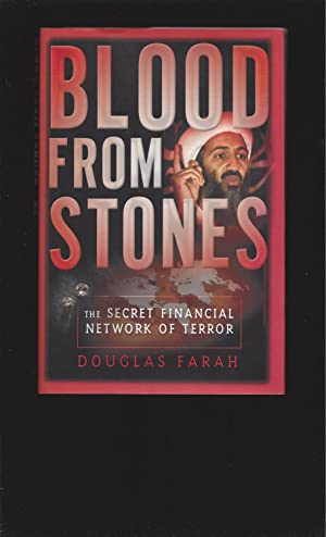 Blood From Stones: The Secret Financial Network Of Terror (Signed)