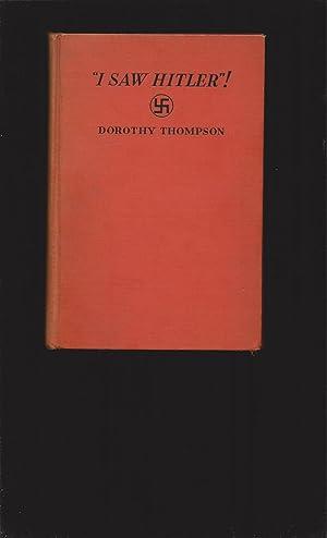 """I Saw Hitler""""!: Dorothy Thompson"""