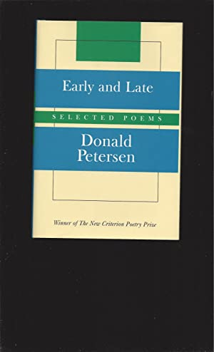 Early and Late: Selected Poems (Signed)