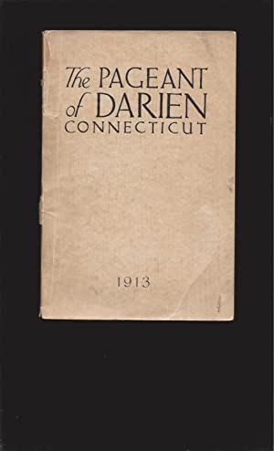 The Pageant Of Darien: The Pageant Of A Residential Community (Book Of Words)