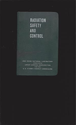 Radiation Safety And Control Manual