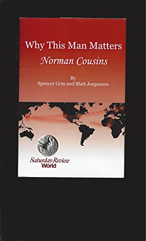Why This Man Matters: Norman Cousins (Signed)