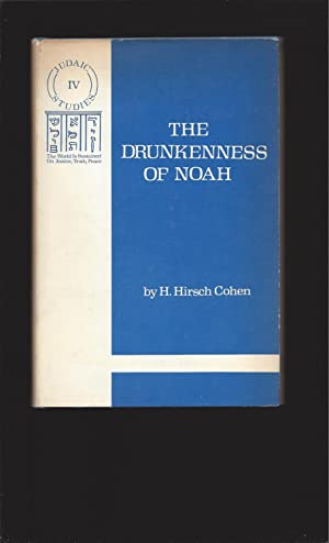 The Drunkenness of Noah; Judaic Studies, IV