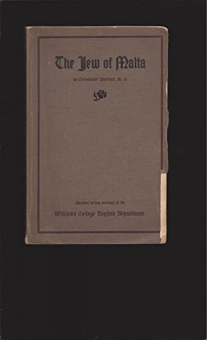 The Jew of Malta, Adapted acting version of the Williams College English Department (1909) (One-o...
