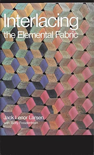 Interlacing: The Elemental Fabric (Signed)