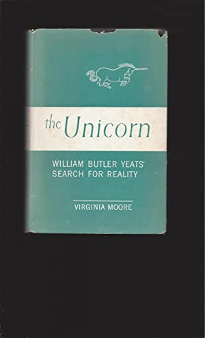 The Unicorn: William Butler Yeats' Search For Reality