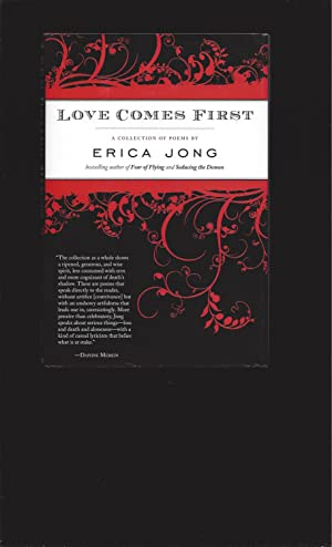 Love Comes First (Signed by Erica Jong)