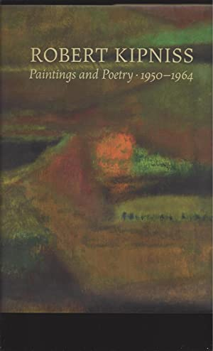Robert Kipniss: Paintings and Poetry1950-1964 (Signed)