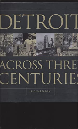Detroit Across Three Centuries (Signed)