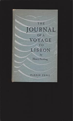 The Journal Of A Voyage To Lisbon (Signed and Inscribed by the publisher)