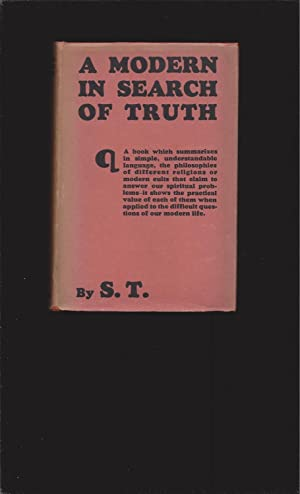 A Modern In Search Of Truth (Signed by the Mysterious author)
