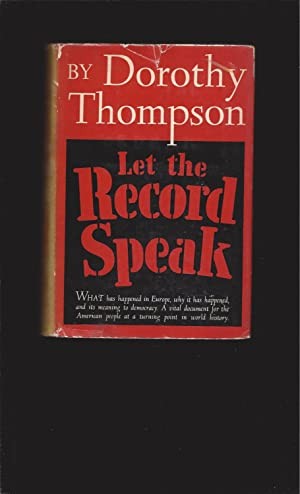 Let The Record Speak (Signed by Dorothy Thompson)