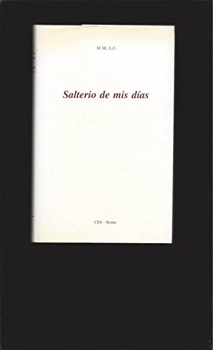 Salterio de mis días (Psalter of my: M.M., L.C.