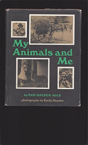 My Animals And Me: An Autobiographical Story