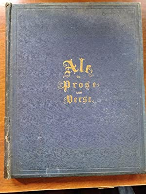 Ale in Prose and Verse (Signed First Edition 1866)