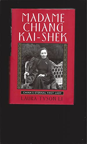 Madame Chang Kai-Shek: China's Eternal First Lady (Signed)
