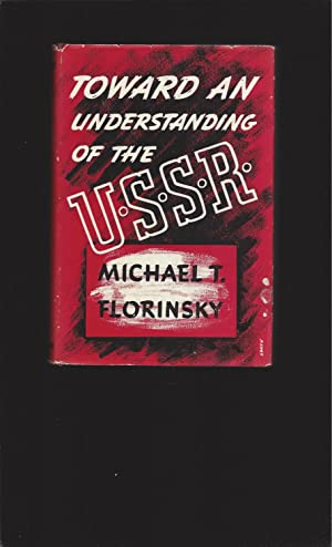 Toward an Understanding of the U. S. S. R. (1939 First Edition)