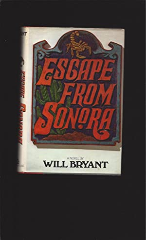 Escape From Sonora (Signed)