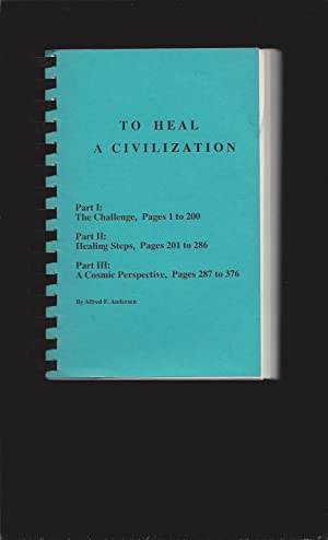 To Heal A Civilization (Signed)