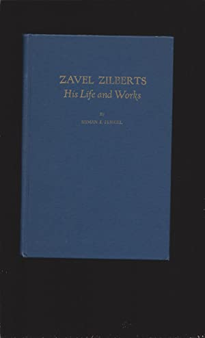 Zavel Zilberts: His Life and Works (Signed book) (With related letter)