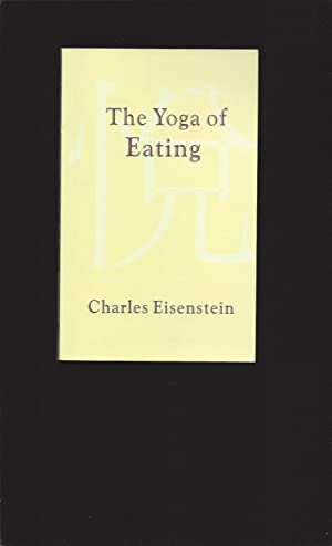The Yoga of Eating (Signed)