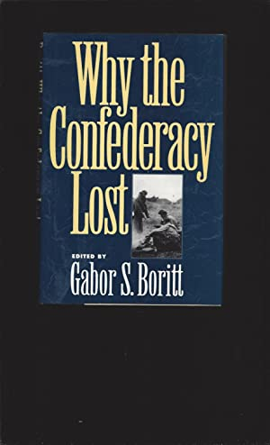 Why the Confederacy Lost (Signed)
